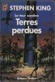 """Afficher """"La tour sombre. n° 3 Terres perdues"""""""
