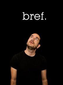 """Afficher """"Bref"""""""
