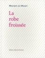 """Afficher """"La robe froissée"""""""