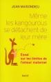 """Afficher """"Même les kangourous se détachent de leur mère"""""""