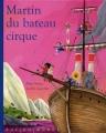 "Afficher ""Martin du bateau cirque"""