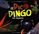 """Afficher """"dico dingo des animaux (Le)"""""""