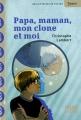 """Afficher """"Papa, maman, mon clone et moi"""""""