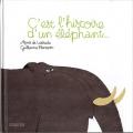 vignette de 'C'est l'histoire d'un éléphant... (Agnès de Lestrade)'