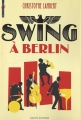 "Afficher ""Swing à Berlin"""