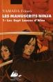 """Afficher """"Les Manuscrits ninja n° 01<br /> Les sept lances d'Aizu"""""""