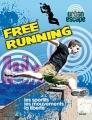"""Afficher """"Free running"""""""