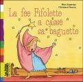 vignette de 'La fée Fifolette a cassé sa baguette (Zagarriga, Mimi)'