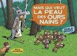 """Afficher """"Les Sept ours nains n° 4 Mais qui veut la peau des ours nains ?"""""""