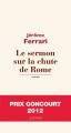 vignette de 'Le sermon sur la chute de Rome (Jérôme Ferrari)'
