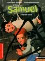 """Afficher """"Samuel<br /> Dans la toile"""""""