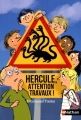 "Afficher ""Hercule, attention travaux !"""