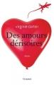 """Afficher """"Des amours dérisoires"""""""