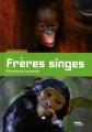 """Afficher """"Frères singes"""""""
