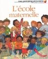 """Afficher """"L'Ecole maternelle"""""""