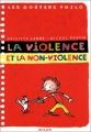 """Afficher """"La violence et la non-violence"""""""