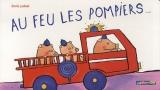 """Afficher """"Au feu les pompiers..."""""""