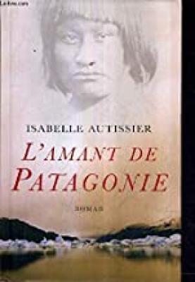 """Afficher """"L'amant de Patagonie"""""""