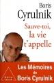 """Afficher """"Mémoires n° 1<br /> Sauve-toi, la vie t'appelle"""""""