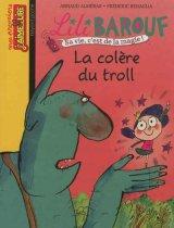"""Afficher """"Lili Barouf La Ciolère du troll"""""""