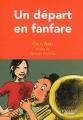 """Afficher """"Un Départ en fanfare"""""""