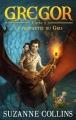 """Afficher """"Gregor n° 01<br /> La prophétie du Gris"""""""