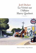 vignette de 'La vérité sur l'affaire Harry Quebert (Joël Dicker)'
