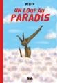 """Afficher """"Un loup au paradis"""""""
