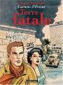 """Afficher """"Carnets d'Orient n° 10 Terre fatale"""""""