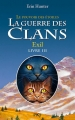 """Afficher """"Le Pouvoir des étoiles (cycle 3 de la Guerre des clans) - série complète n° 3 Exil"""""""