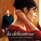 """Afficher """"La Délicatesse"""""""
