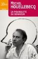 vignette de 'La Poursuite du bonheur (Michel Houellebecq)'