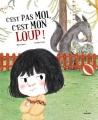 """Afficher """"C'est pas moi, c'est mon loup !"""""""
