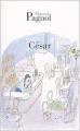 """Afficher """"La Trilogie marseillaise n° 03<br /> César"""""""