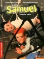 """Afficher """"Samuel dans la toile"""""""