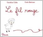 """Afficher """"Le fil rouge"""""""