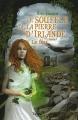 """Afficher """"Le Souffle de la Pierre d'Irlande - série complète n° 1 Le Feu"""""""