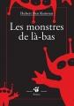 """Afficher """"Les monstres de là-bas"""""""
