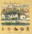 """Afficher """"âme des maisons des bords de Loire (L')"""""""