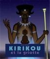"Afficher ""Kirikou<br /> Kirikou et la griotte"""