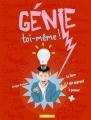 vignette de 'Génie toi-même ! (Philippe Brasseur)'