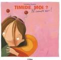 "Afficher ""Timide, moi ?"""