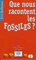 """Afficher """"Que nous racontent les fossiles ?"""""""