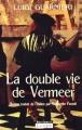 """Afficher """"La double vie de Vermeer"""""""