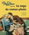 "Afficher ""saga du roman-photo (La)"""