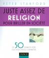 """Afficher """"Juste assez de religion pour briller en société"""""""