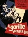 """Afficher """"Le Gorille vous salue bien"""""""