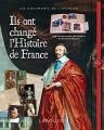 """Afficher """"Ils ont changé l'histoire de France"""""""