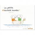 vignette de 'La petite mauvaise humeur (Isabelle Carrier)'