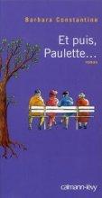 vignette de 'Et puis, Paulette ... (Barbara Constantine)'